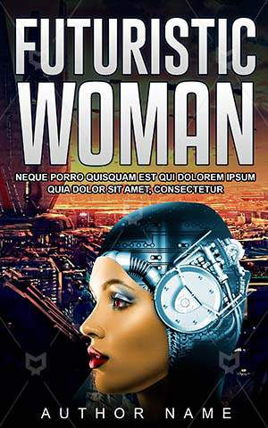 Fantasy-book-cover-Futuristic-Girl-Electronic-Explore-Cyborg-Woman-Science-Sci-fi-Cyber-Future