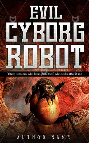 Horror-book-cover-Warrior-Robotic-Killing-covers-Evil-Weapon-Robot-Cyborg-Danger-Power-Technology-Armor-Battlefield